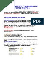 TUTORIAL AVISYNTH ( TRABAJANDO CON FILTROS FUENTES)