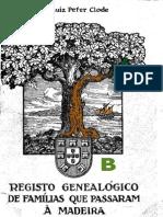 Registo genealogico das familias que passaram à Madeira - Letra b