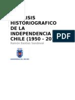 Análisis historiográfico de la independencia de Chile (1950 - 2013)