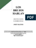 Baines, John - Los Brujos Hablan 2