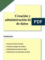 4.- Creacion y Administracion de BD