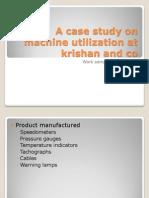 Machine Utilization at Krishan and Co.