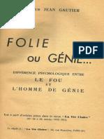 Jean Gautier - Folie Ou Génie