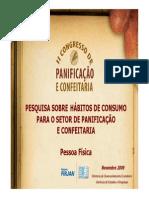 Pesquisa Sobre Habitos de Consumo Para Setor de Panificação e Confeitaria Pessoa Fisica