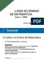 Aula 3 - O PCN de Matematica - O Ludico No Ensino de Matematica