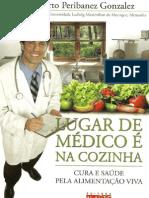 Livro - Lugar de Médico é Na Cozinha - Dr. Alberto Peribanez Gonzalez