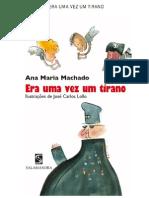 Era Uma Vez Um Tirano, De Ana Maria Machado