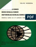 Nacionalismo Regionalismo Internacionalismo - Felipe Herrera