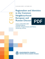 Regionalism and Identities in the Common Neighbourhood