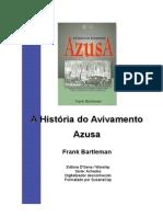 A História Do Avivamento Azuza - Frank_bartleman