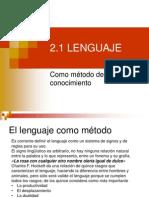 2.1 Lenguaje Como Método de Conocimiento