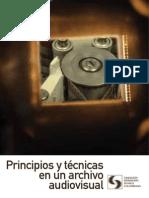 Principos y Tecnicas en Archivo Audiovisual