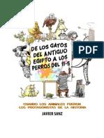 De Los Gatos Del Antiguo Egipto, A Los Perros Del 11-S - Javier Sanz