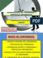 Generalidades Del Ceremonial y Protocolo Diplomatico.- Unica Agosto de 2014