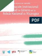 (2005) Una Historia Que Merece Ser Contada. Modernización Institucional Con Equidad de Género en La Policía Nacional de Nicaragua