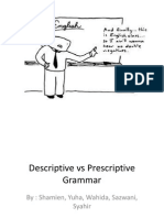 Prescriptive vs Descriptive