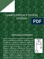 Caracteristicas y Tipos de Sistemas 1234150409128412 3