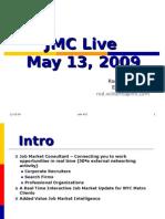 JMC Live 5-09 pres