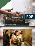 Dio approva il matrimonio tra persone dello stesso sesso?