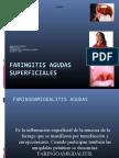 FARINGITIS AGUDAS SUPERFICIALES