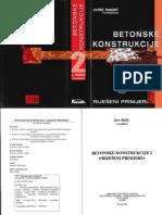Betonske Konstrukcije 2 - Riješeni Primjeri, Jure Radić