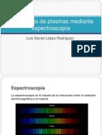 Diagnóstico de plasmas mediante espectroscopía.pptx