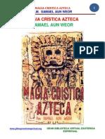 16 14 Magia Kristika Azteka Por v.m. Samael Aun Weor