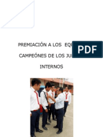 Premiación a Los Equipos Campeónes de Los Juegos Internos