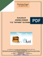 JOSEBA EGIBAR Y EL AFFAIRE KUTXABANK