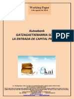 Kutxabank. GATZAGAETXEBARRIA SOBRE LA ENTRADA DE CAPITAL PRIVADO