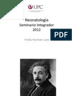 NEONATOLOGIA_SEMINARIO_INTEGRADOR_2012.pptx