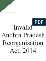 Invalid Andhra Pradesh Reorganisation Act, 2014