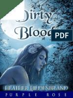 1.Dirty Blood