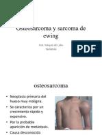 Clase Osteosarcoma y Sarcoma de Ewing