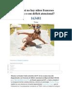 Por Qué Casi No Hay Niños Franceses Hiperactivos o Con Déficit Atencional