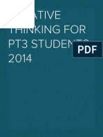 Creative Thinking for PT3 students 2014