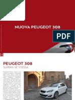 PEUGEOT 308 SUPERA SE' STESSA