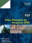 Fatos Florestais da Amazonia 2005