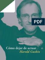 Cómo dejar de actuar - Harold Guskin (version para ordenador).pdf