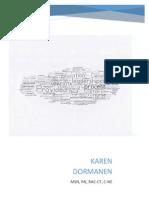 Regional Consultant Clinical Operations in Duluth MN Resume Karen Dormanen