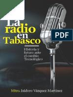 La Radio en Tabasco, Historia y Futuro