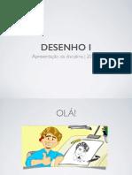 01 - Apresentacao Desenho1-2014.2