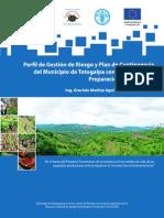 Perfil de Gestión de Riesgo y Plan de Contingenciadel Municipio de Totogalpa con un enfoque de Preparación ante sequías. Nicaragua