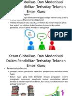 Kesan Globalisasi Dan Modenisasi Dalam Pendidikan Terhadap Tekanan