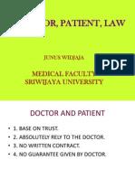 Doctor, Patient, Law