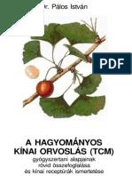 Dr Pálos István-Hagyományos Kínai Orvoslás (TCM)