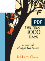 The Next 1000 Days