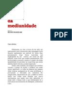 LIVRO O Outro Lado Da Mediunidade - BENOMY SILBERFARB-2002 Ed Hercules