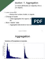 Data Reduction :1. Aggregation