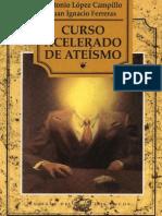 Curso Acelerado de Ateismo - Antonio Lopez Campillo
